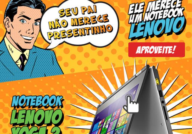 Campanha Dia dos Pais Lenovo